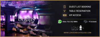 Boujis - Guestlist & VIP Tables  London Night Guide Profile Image  - Night Clubs  - On XploreUK