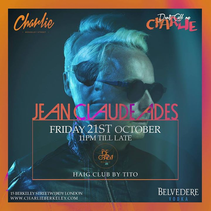Jean Claude Ades / Be Crazy Ibiza at Charlie Event Image