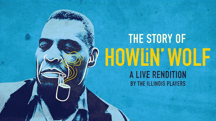 The Story of Howlin' Wolf: A Live Rendition Event Image