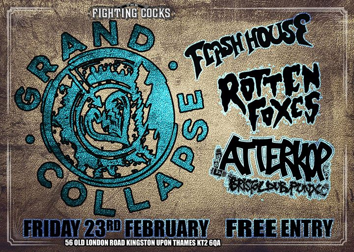 Grand Collapse, Flash House, Rotten Foxes, Atterkop. Free Entry. Event Image