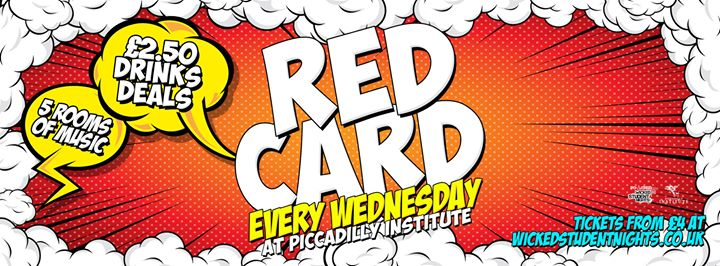 RED CARD Every Wednesday at Piccadilly Institute Event Image