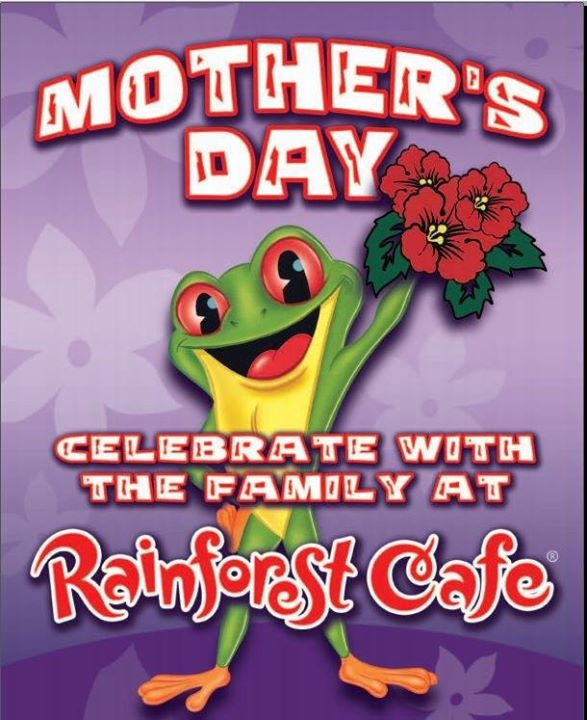 Rainforest Cafe Does Mother's Day! Event Image