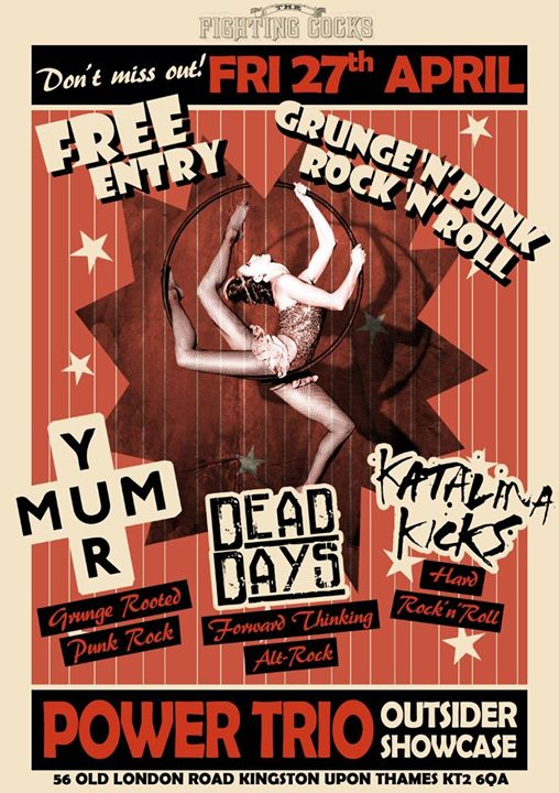 Yur Mum  Dead Days  Katalina Kicks. Free Entry. Event Image
