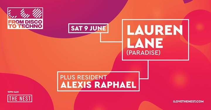 From Disco To Techno: Lauren Lane + Alexis Raphael Event Image