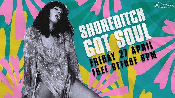 Shoreditch Got Soul with Miss Baby Sol Image
