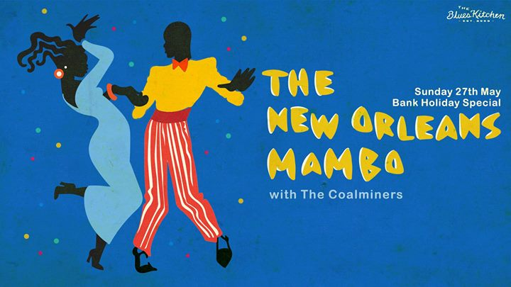 Bank Holiday Sunday: The New Orleans Mambo with The Coalminers Image