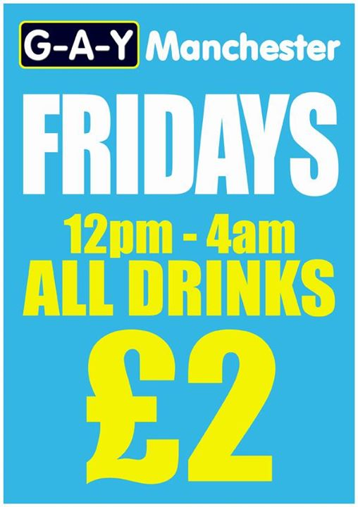 Friday At G A Y Manchester, All Drinks £2 Image